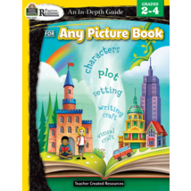 TCR8289 Rigorous Reading: An In-Depth Guide for Any Picture Book Gr 2-4