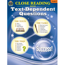 Close Reading Using Text-Dependent Questions Grade 3