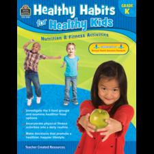 Healthy Habits for Healthy Kids Grade K
