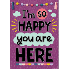 I'm So Happy You Are Here Positive Poster