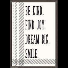 Be Kind. Find Joy. Dream Big. Smile. Positive Poster