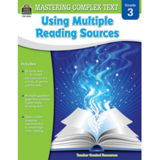 Mastering Complex Text Using Multiple Reading Sources Grade 3