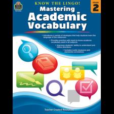 Know the Lingo! Mastering Academic Vocabulary Grade 2