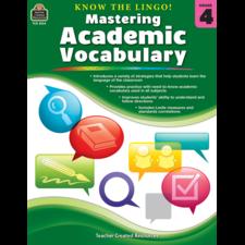 Know the Lingo! Mastering Academic Vocabulary Grade 4