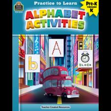 Practice to Learn: Alphabet Activities