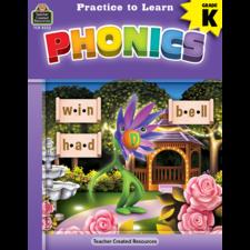 Practice to Learn: Phonics Grade K