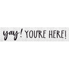Modern Farmhouse Yay! You're Here! Banner