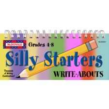 Silly Starters Write-Abouts Grades 4-8