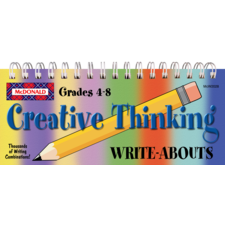 Creative Thinking Write-Abouts Grades 4-8