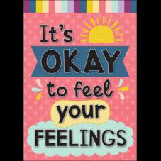 It's Okay to Feel Your Feelings Positive Poster