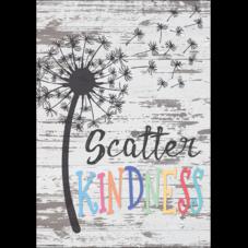 Scatter Kindness Positive Poster
