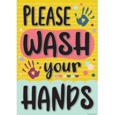 Please Wash Your Hands Positive Poster