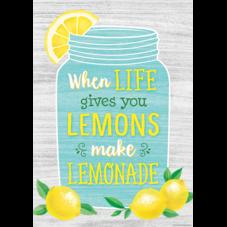 When Life Gives You Lemons Make Lemonade Positive Poster