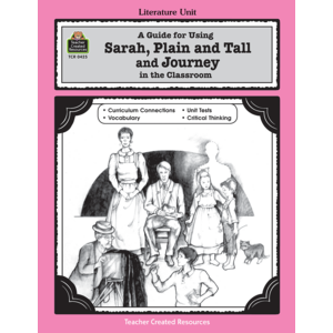 TCR0425 A Guide for Using Sarah, Plain and Tall and Journey in the Classroom Image