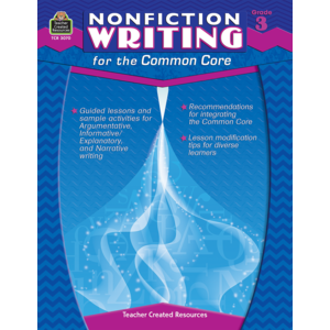 TCR3070 Nonfiction Writing for the Common Core Grade 3 Image