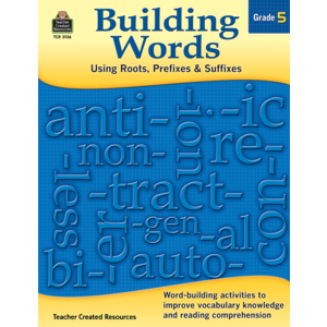 TCR3136 Building Words: Using Roots, Prefixes and Suffixes Gr 5 Image