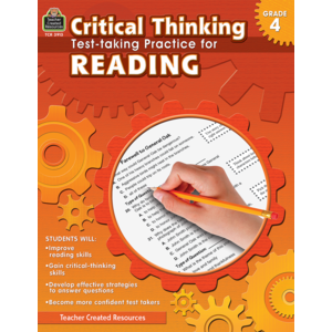 Critical Thinking: Test-taking Practice for Reading Grade 4