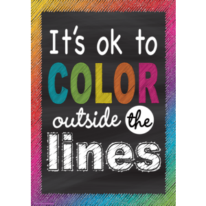 TCR7400 It's OK to Color Outside the Lines Positive Poster Image
