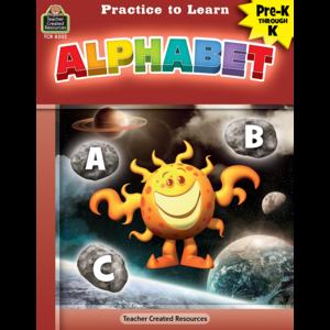 TCR8202 Practice to Learn: Alphabet Grade PreK-K Image