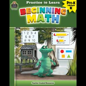 TCR8204 Practice to Learn: Beginning Math Grades PreK-K Image