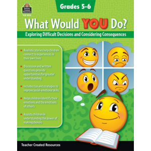 TCR8314 What Would YOU Do?: Exploring Difficult Decisions and Considering Consequences (Gr. 5–6) Image