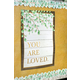 You Are Loved Positive Poster Alternate Image A