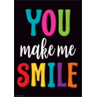 TCR7984 You Make Me Smile Positive Poster
