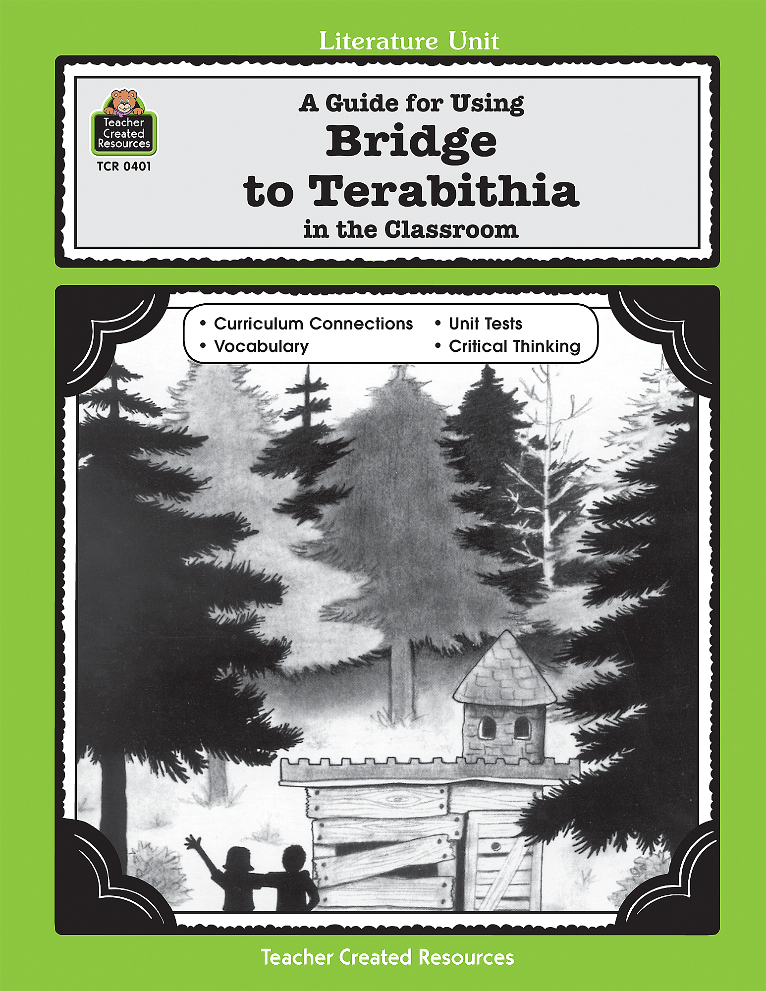 A Guide for Using Bridge to Terabithia in the Classroom - TCR0401 | Teacher  Created Resources
