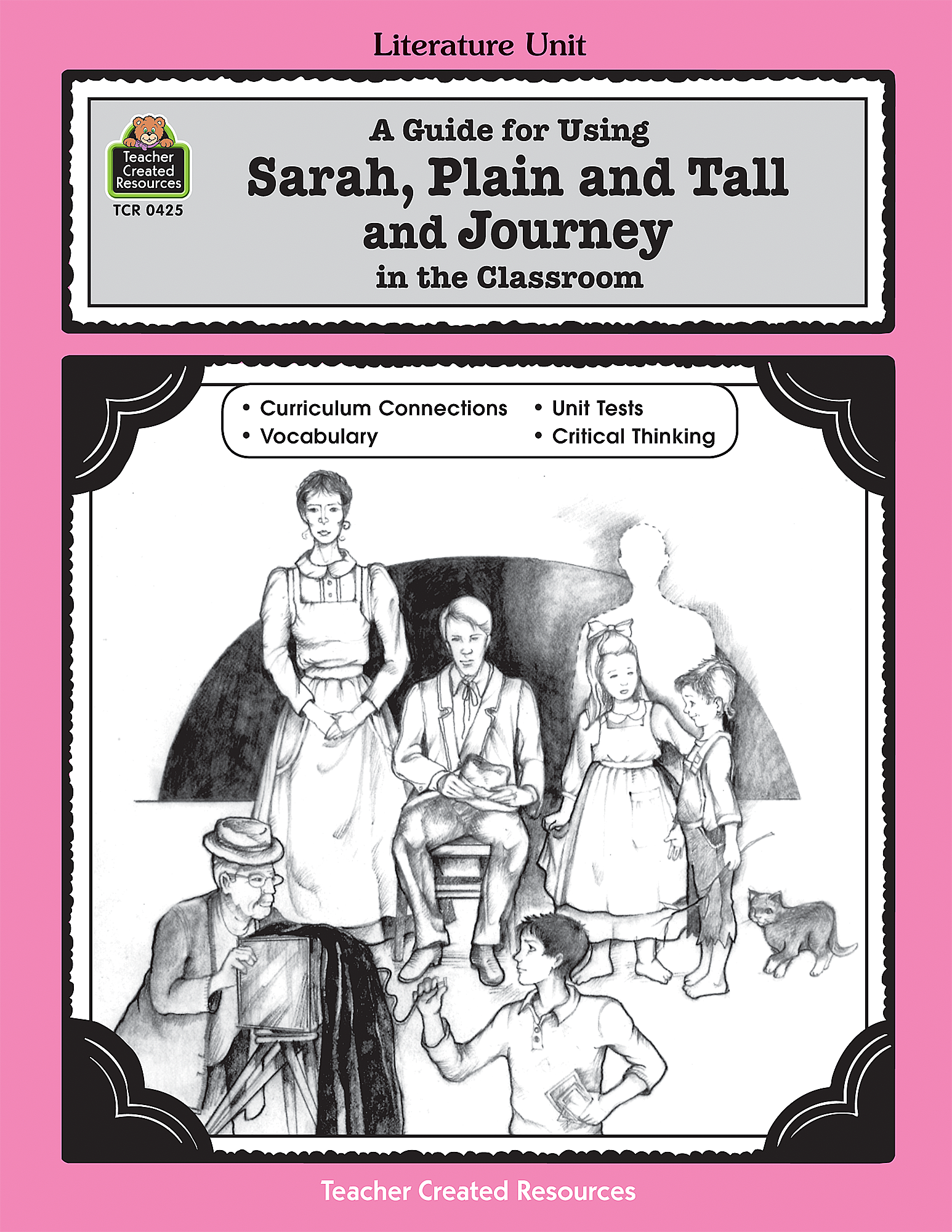 A Guide For Using Sarah Plain And Tall And Journey In The