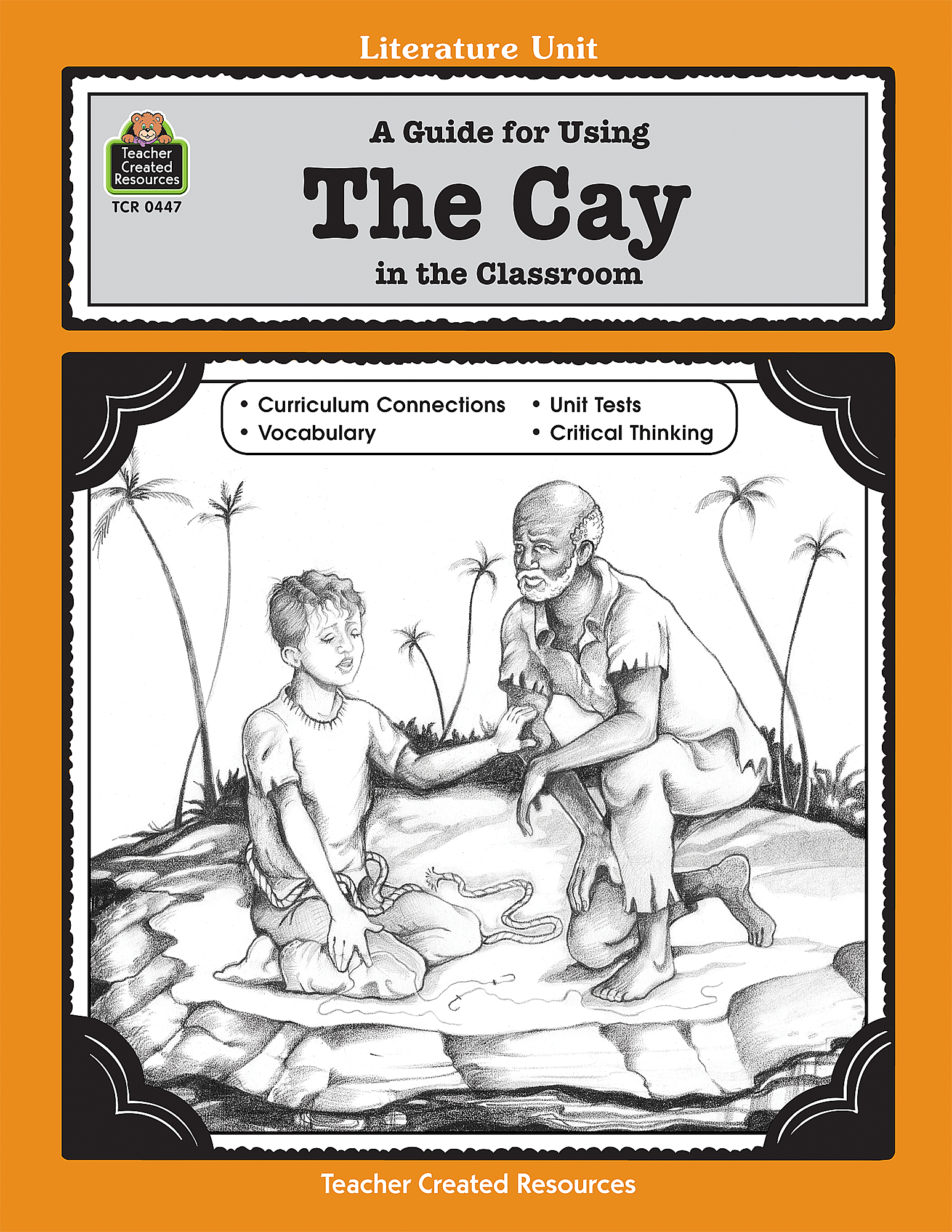 A Guide for Using The Cay in the Classroom TCR0447 – Teacher Created Resources Inc Worksheets Answers