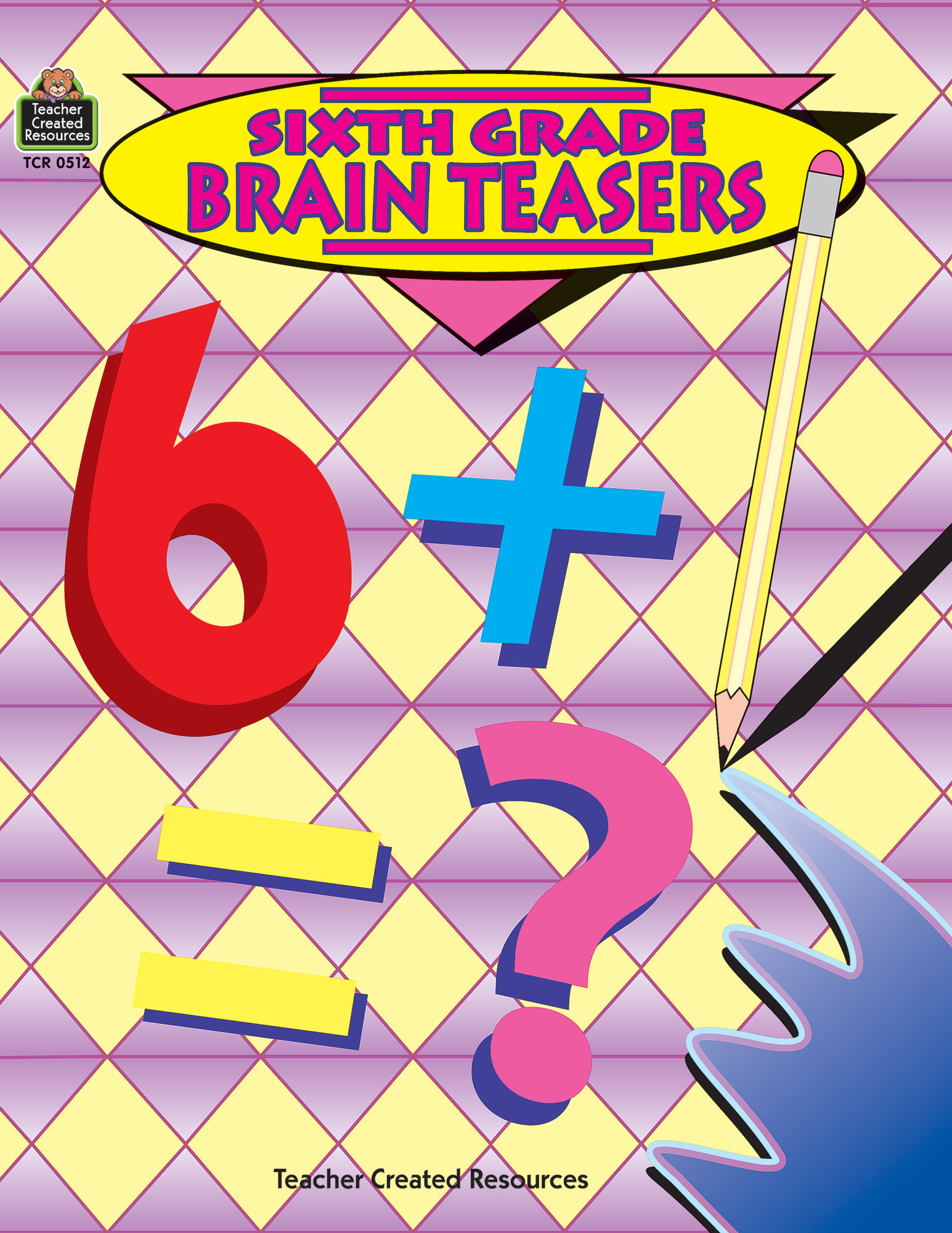 Sixth Grade Brain Teasers TCR0512 – Teacher Created Resources Worksheets