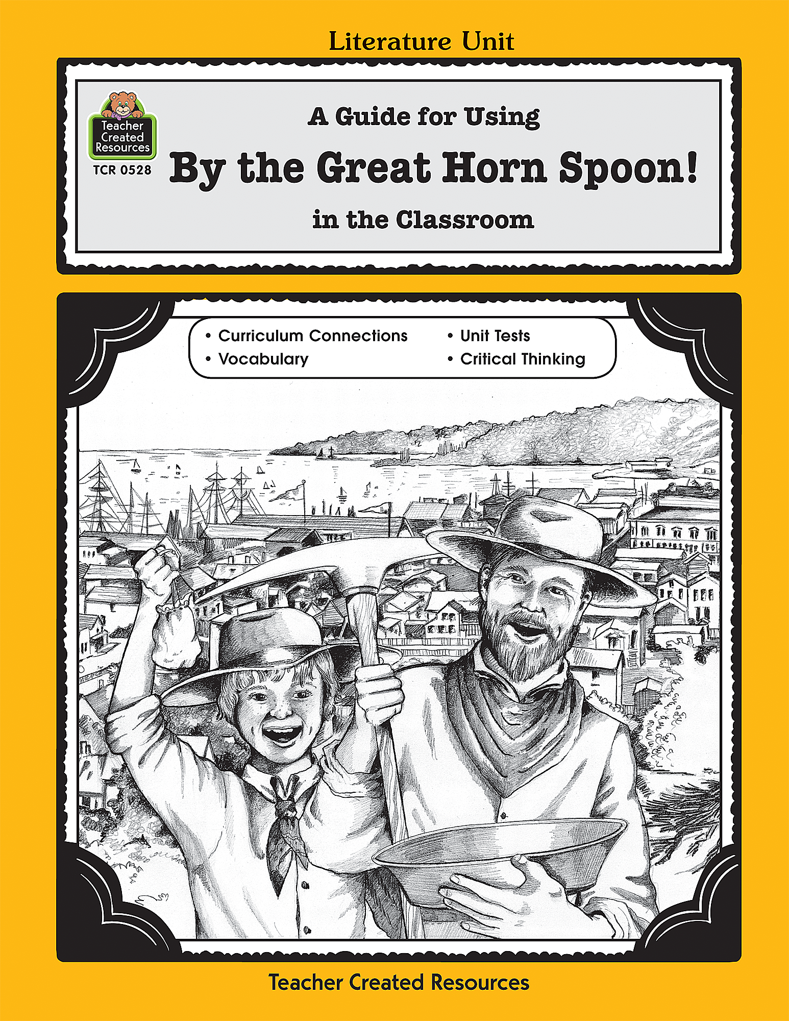 A Guide for Using By the Great Horn Spoon! in the ...