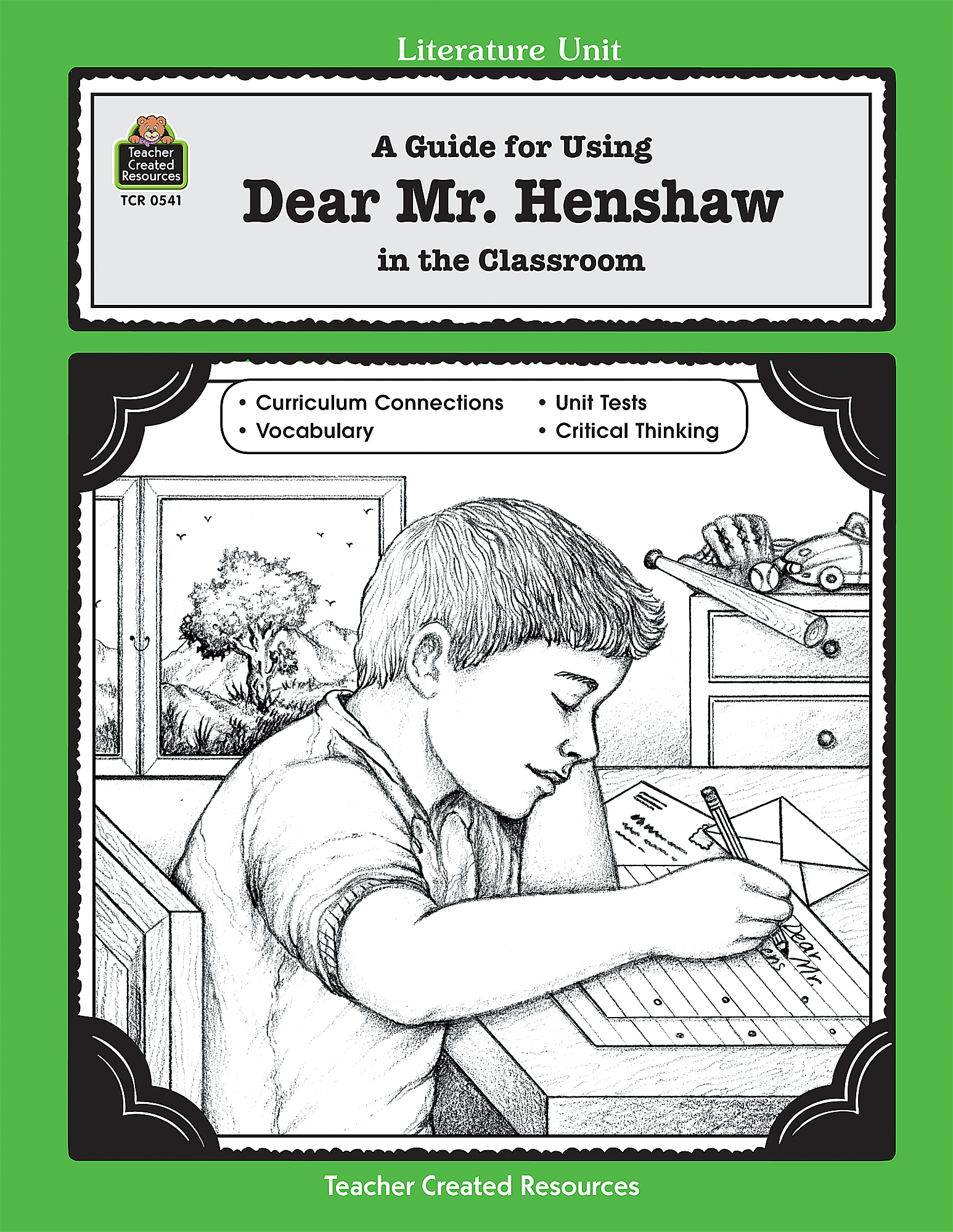 A Guide for Using Dear Mr Henshaw in the Classroom TCR0541 – Dear Mr Henshaw Worksheets