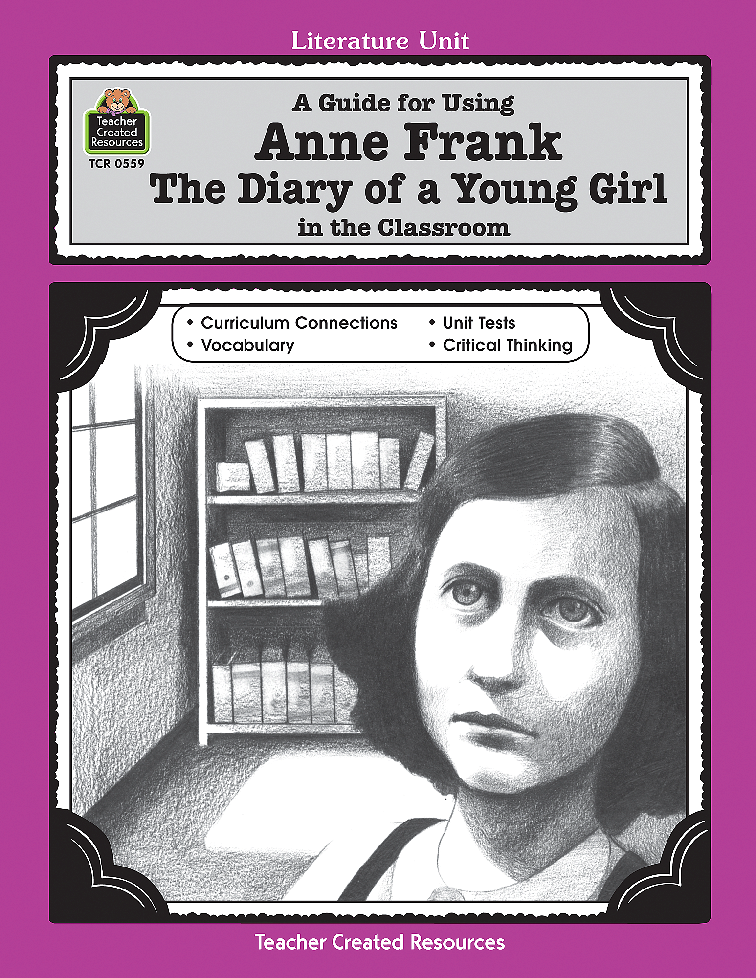 a guide for using anne frank the diary of a young girl in the classroom tcr0559 teacher. Black Bedroom Furniture Sets. Home Design Ideas