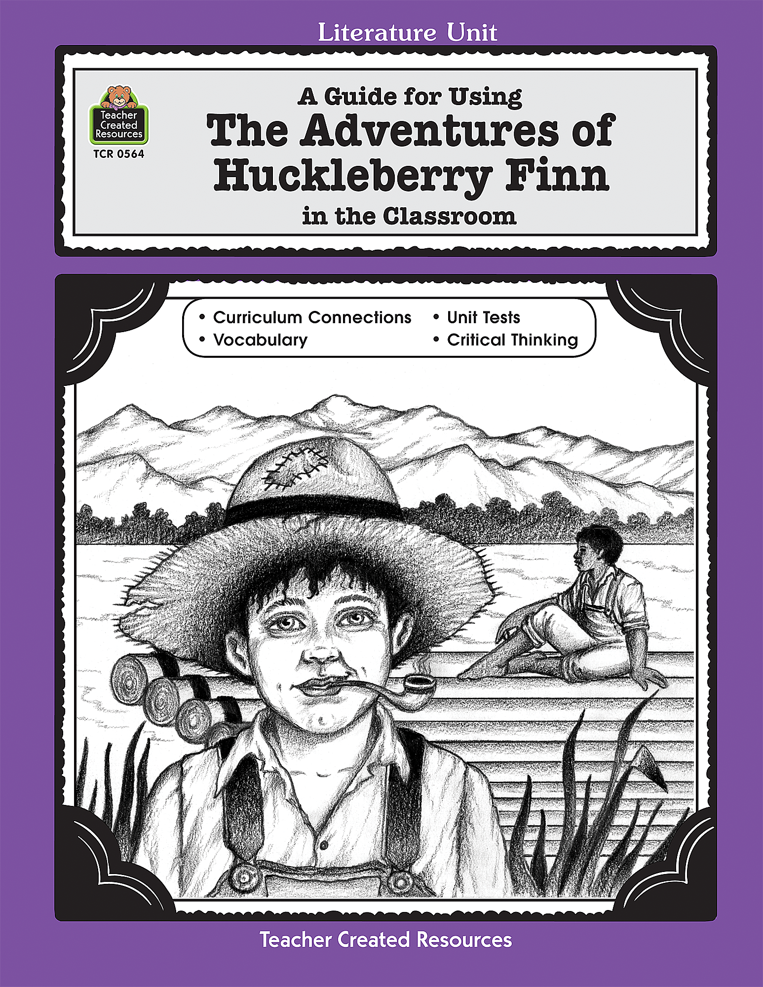 A Guide For Using The Adventures Of Huckleberry Finn In