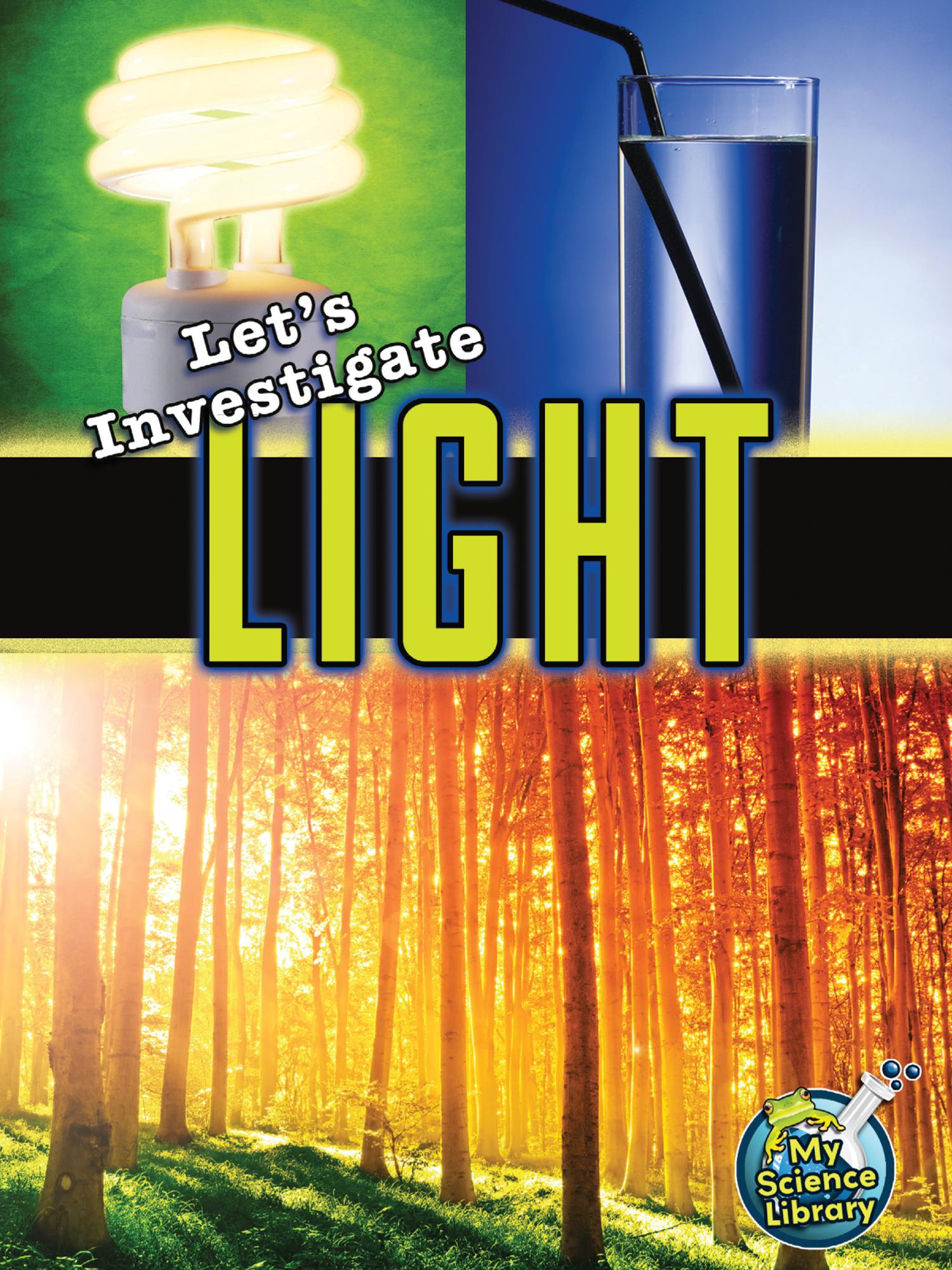 Let S Investigate Light Tcr102416 Teacher Created