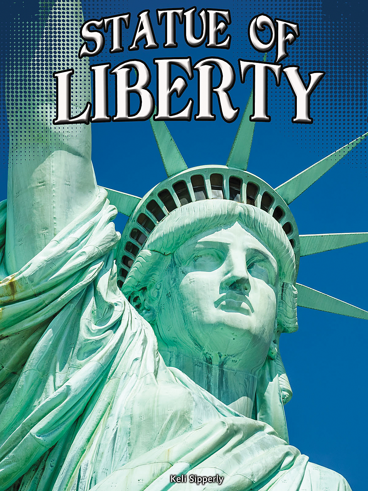 Statue Of Liberty Tcr178655 Teacher Created Resources
