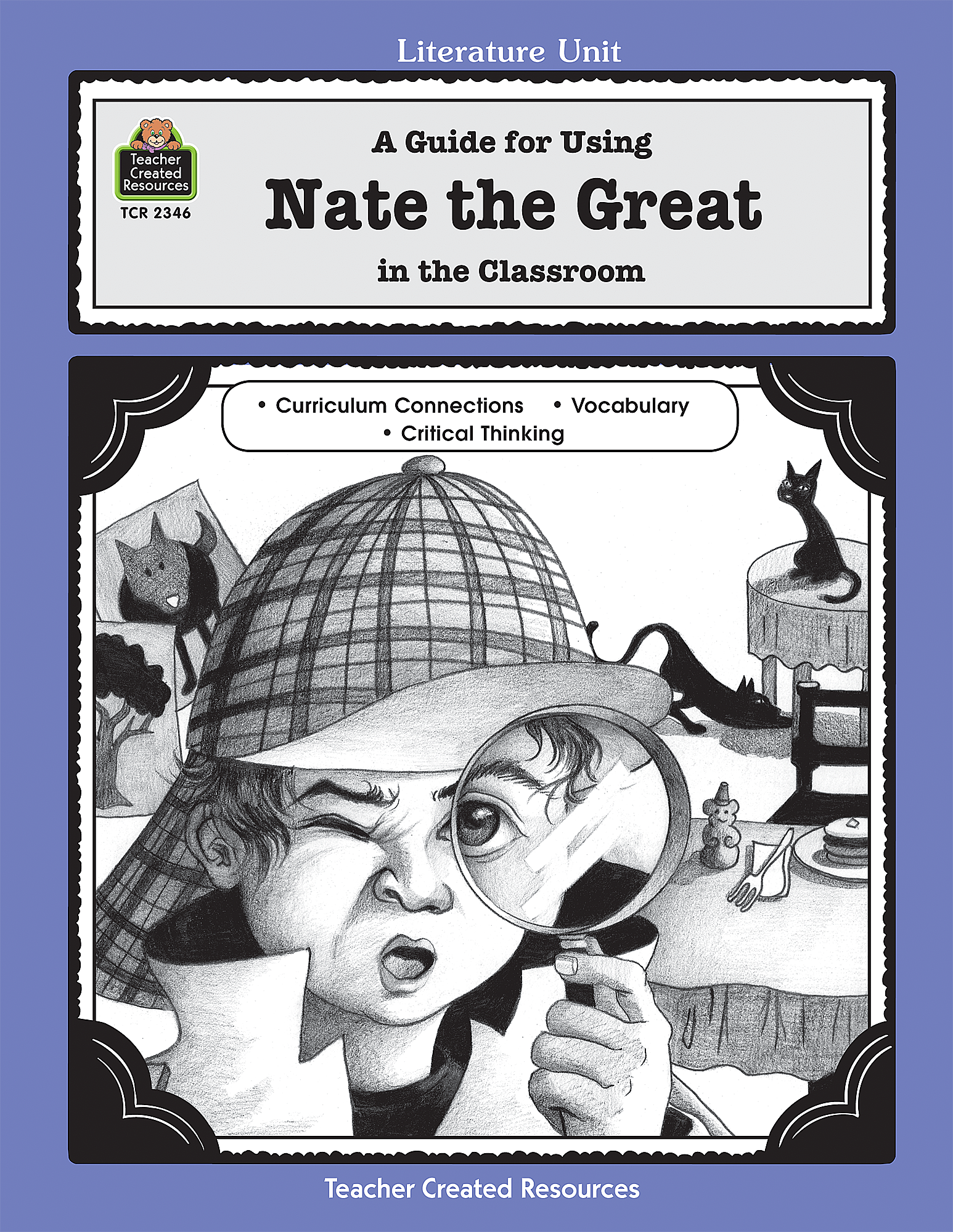 A Guide for Using Nate the Great in the Classroom - TCR2346 | Teacher  Created Resources