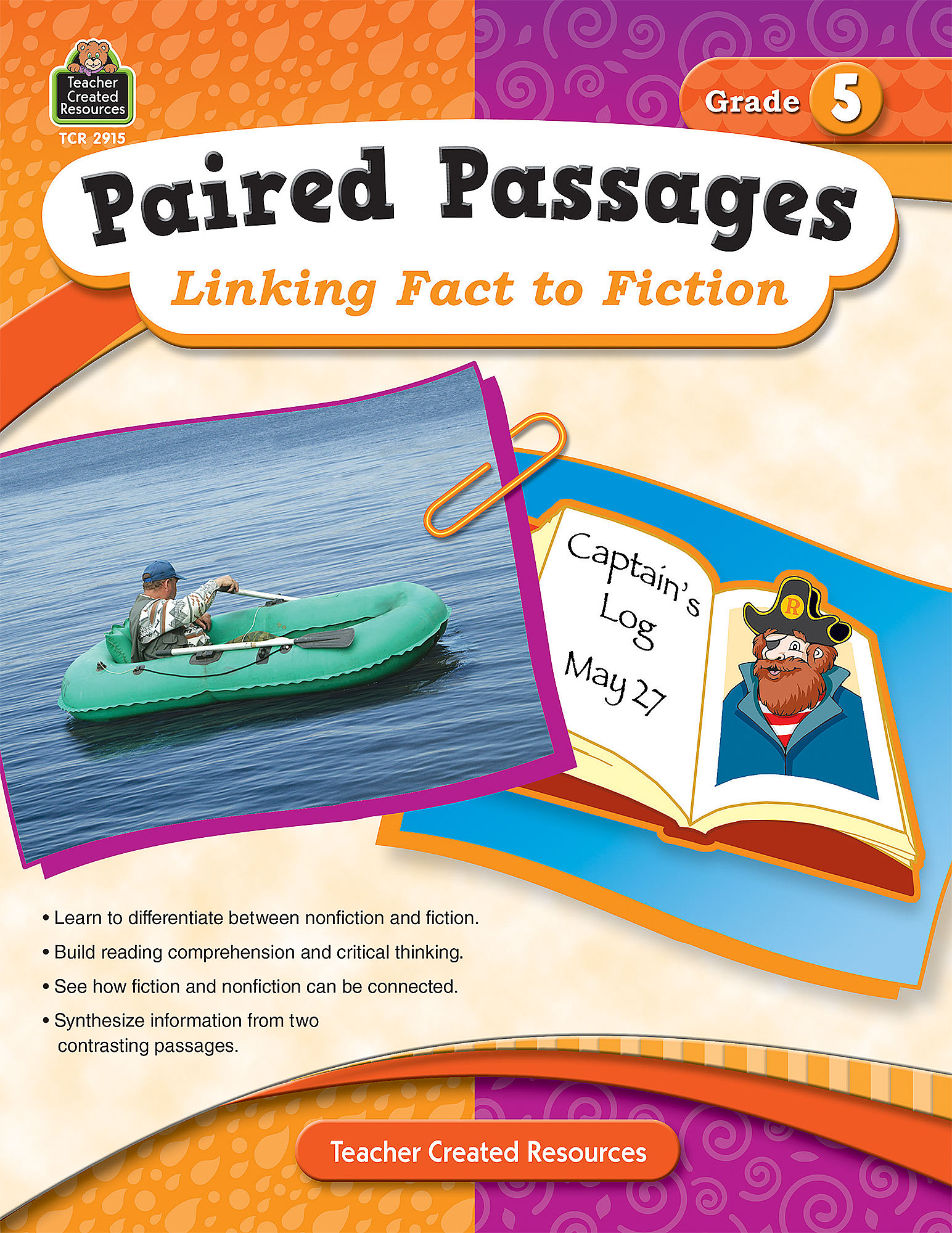 Paired Passages Linking Fact To Fiction Grade 5 Tcr2915