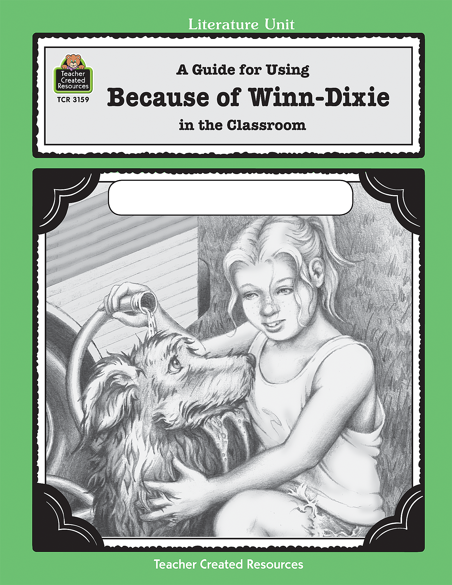 A Guide For Using Because Of Winn Dixie In The Classroom