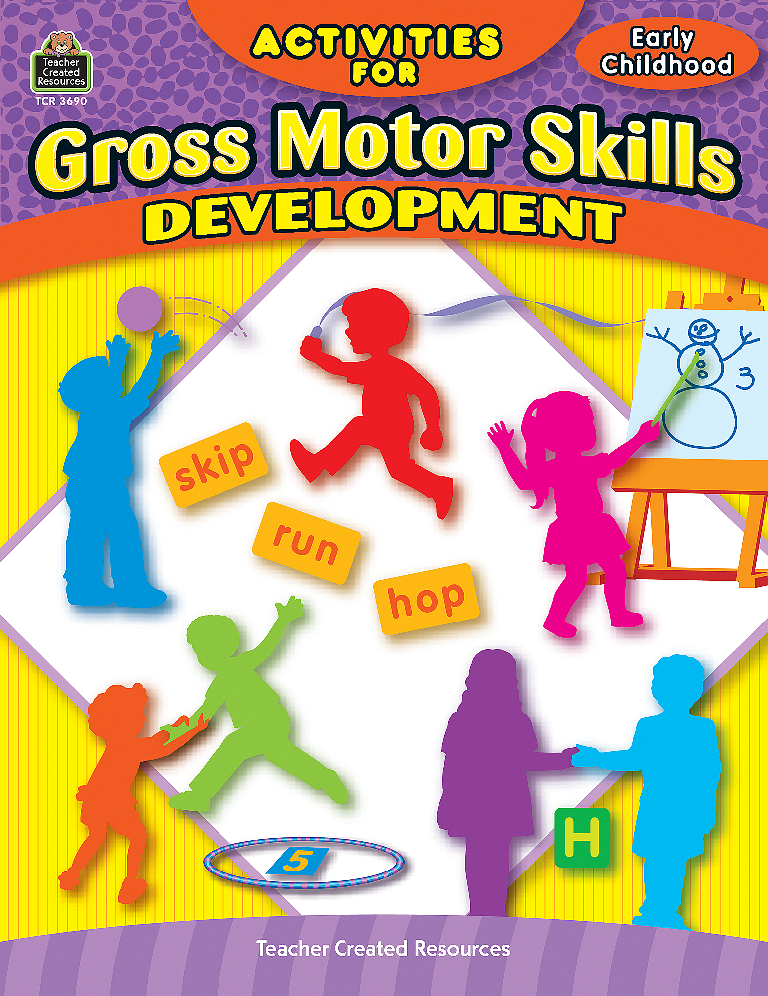developing gross motor skills in preschoolers activities for gross motor skills developmen tcr3690 513