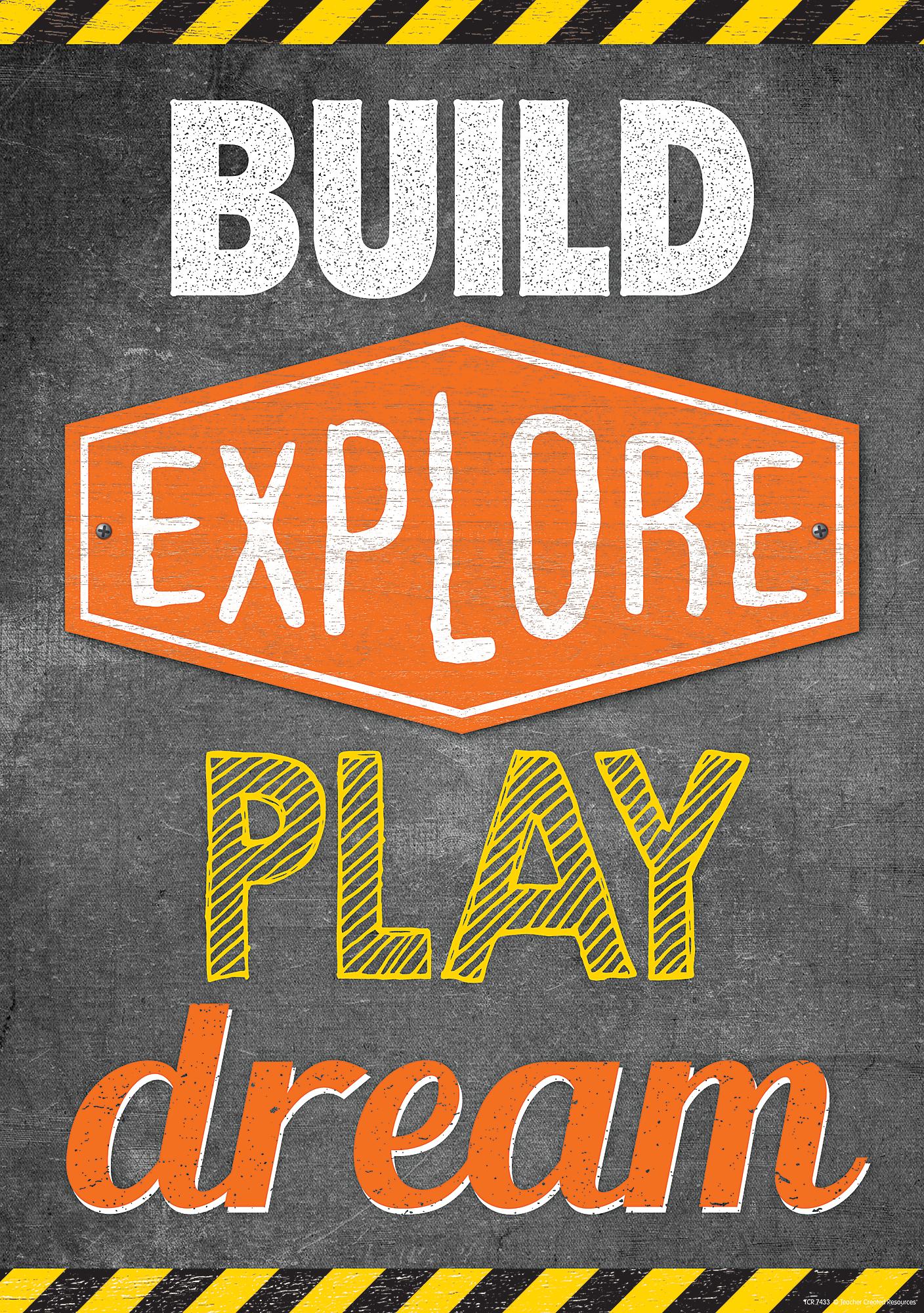 Build Explore Play Dream Positive Poster Tcr7433